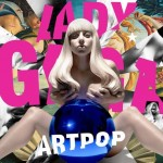 Lady Gaga's ARTPOP Reviews