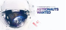 Launch of the fourth astronaut recruitment campaign in Canada